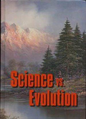 Science vs. Evolution Book by Vance Ferrell