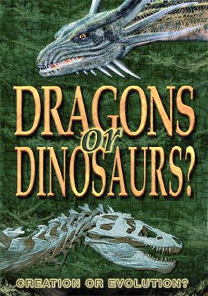 Dragons or Dinosaurs? Creation or Evolution? DVD