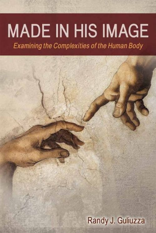 Made In His Image Examinig the Complexities of the Human Body Book