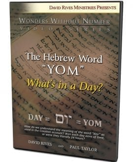 "The Hebrew Word ""YOM"" - What's in a Day? DVD"