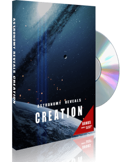 Astronomy Reveals Creation DVD