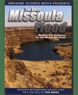 the great missoula flood dvd michael oard