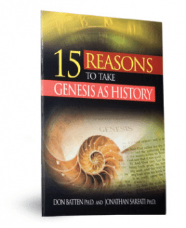 15 reasons to take genesis as history booklet cmi sarfati batten