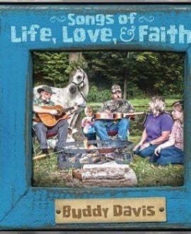 buddy davis songs of life love faith cd aig