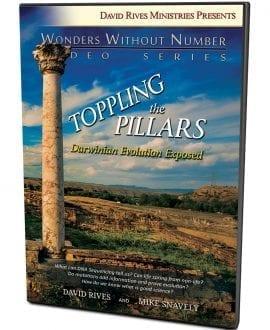 TOPPLING THE PILLARS Darwinian Evolution Exposed DVD