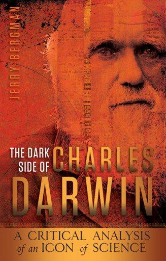 The Dark Side of Charles Darwin Book