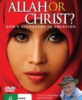 DVD-ALLAH-OR-CHRIST john mackay creation research