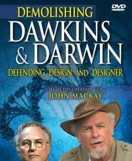 Demolishing-Dawkins-Darwin dvd creation research john mackay
