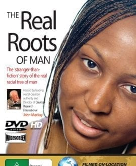REAL-ROOTS of man dvd john mackay creation research