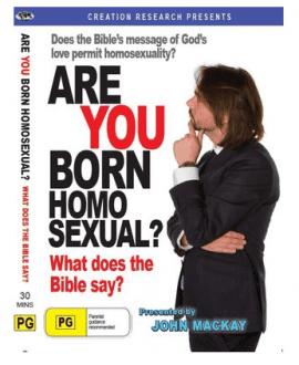 are you born homosexual john mackay dvd creation research