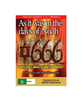 as it was in the days of noah john mackay dvd creation research