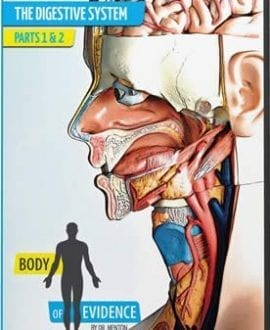 body of evidence 6 digestive system dvd david menton aig