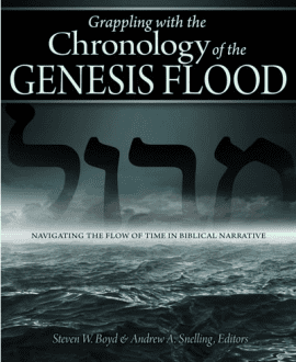 grappling with the chronology of the genesis flood steven boyd andrew snelling book mb