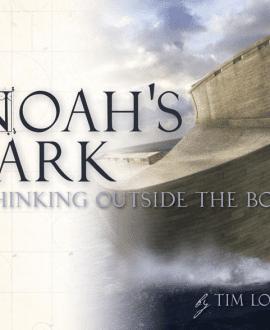 noahs ark thinking outside the box book tim lovett mb