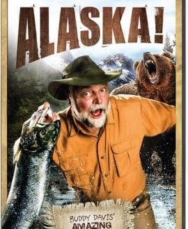buddy davis amazing adventures alaska dvd aig