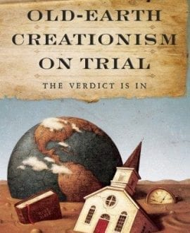 old-earth-creationism-on-trial_1