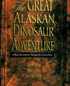 the great alaskan dinosaur adventure book buddy davis mb