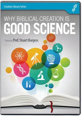 why biblical creation is good science dvd aig
