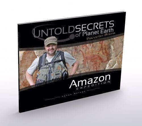 Amazon Expidition - Vance Nelson - Untold Secrets of Planet Earth