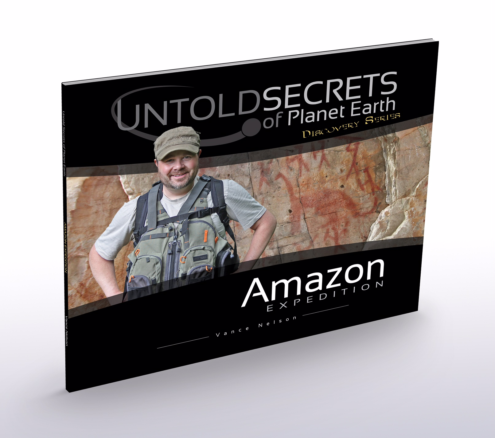 Amazon Expidition - Vance Nelson - Untold Secrets of Planet Earth
