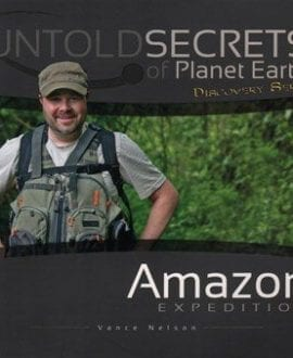 untold secrets of planet earth vance nelson book amazon expedittion