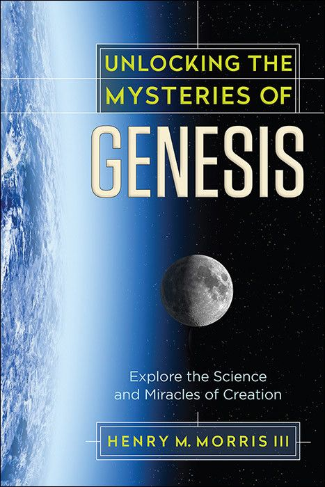 Unlocking The Mysteries of Genesis Book