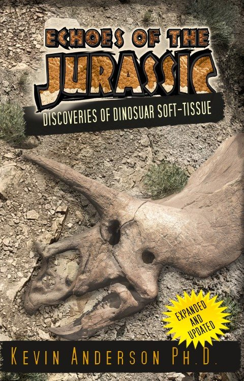 Kevin Anderson's book, Echoes of the Jurassic: Discoveries of dinosaur soft-tissue