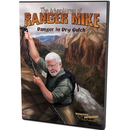 Ranger Mike Danger in Dry Gulch