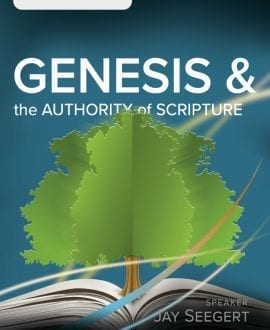 Genesis & The Authority of Scripture