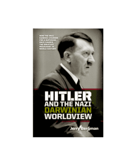 HItler And The Nazi Darwinian Worldview Book
