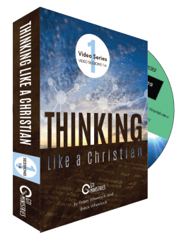 Thinking Like A Christian DVD Series #1