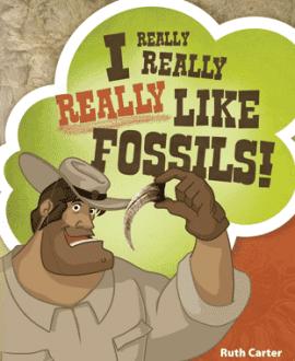 I Really, Really, Really Like Fossils