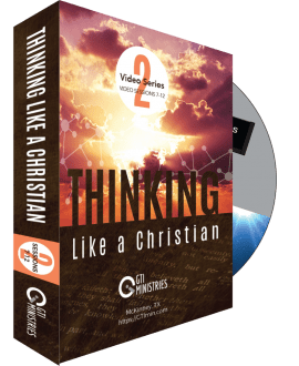 Thinking Like A Christian DVD Series #2