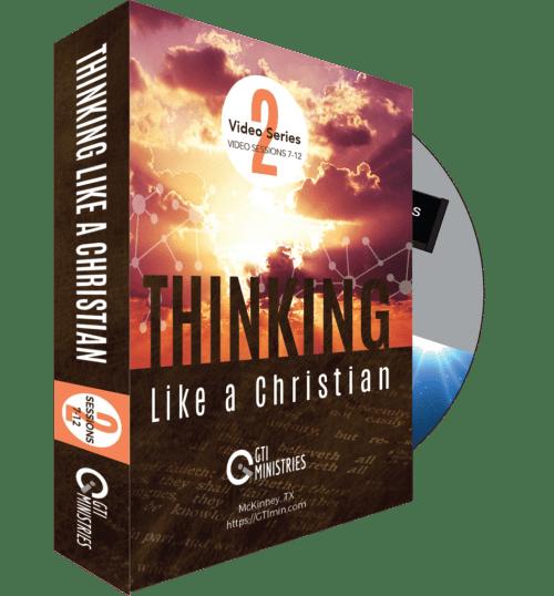 Thinking Like A Christian DVD Series #2