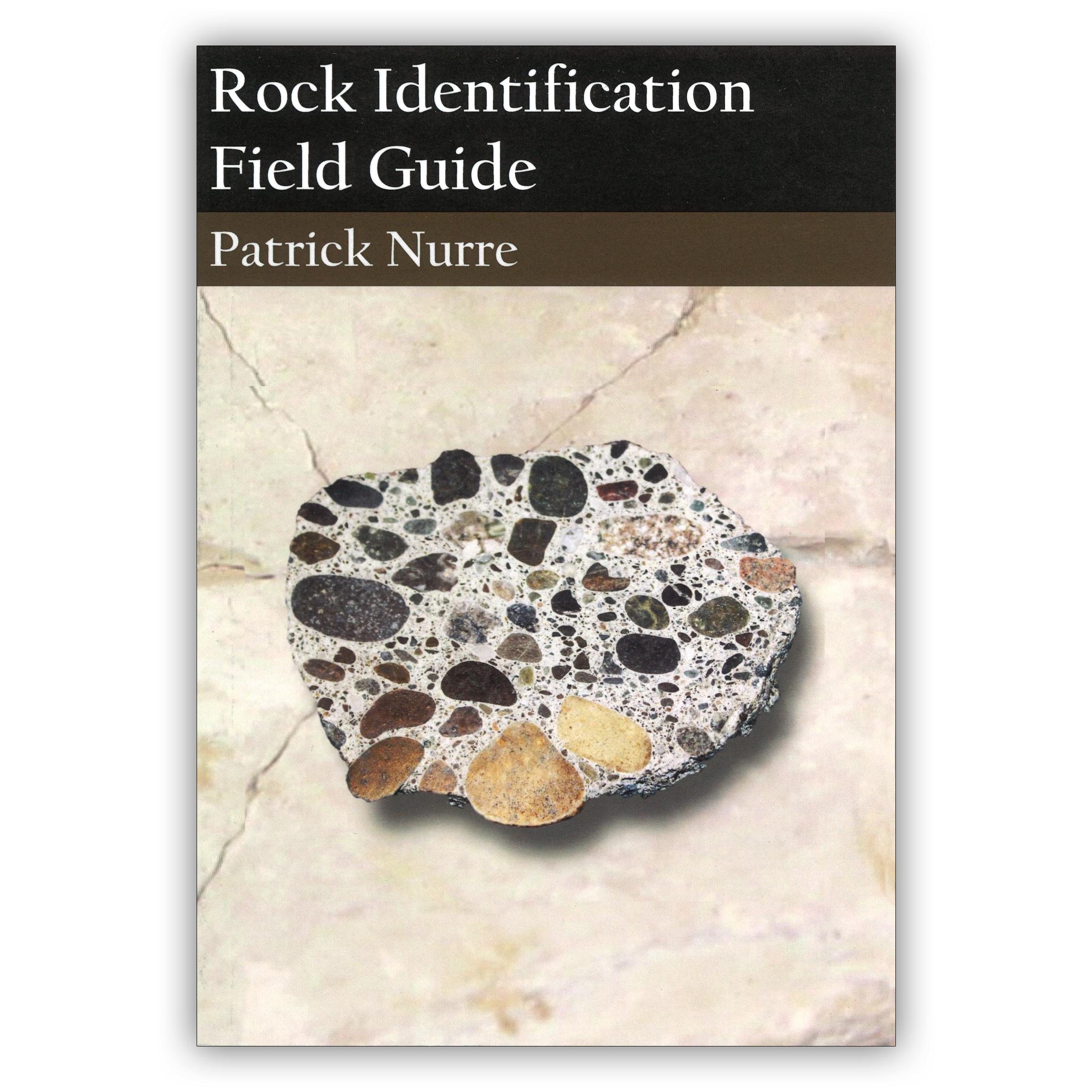 rock identification field guide book patrick nure