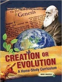 CREATION or EVOLUTION - A Home Study Curriculum