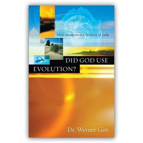 Did God Use Evolution? Observations from a Scientist of Faith Book