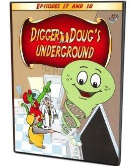 Digger Doug's Underground 17 and 18