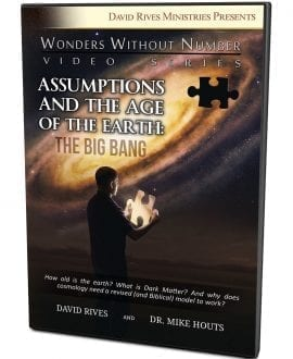 Assumptions and the Age of the Earth: The Big Bang DVD