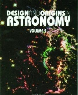 Design and Origins in Astronomy, Vol 2