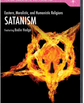 Eastern, Moralistic, and Humanistic Religions - Satanism DVD