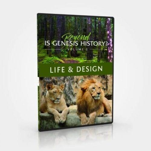 Beyond Is Genesis History? Vol 2. Life & Design DVD