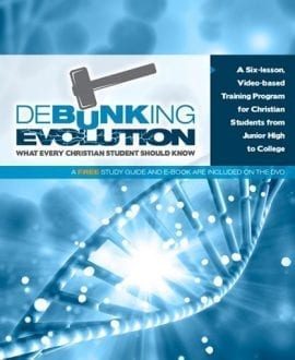 Debunking Evolution: What Every Christian Student Should Know Book