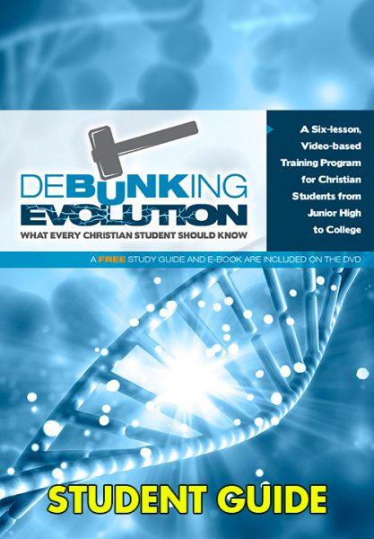 Debunking Evolution Student Guide Book