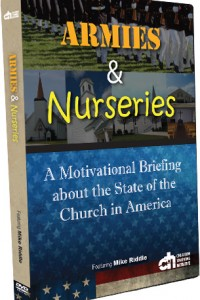 Armies and Nurseries - A Motivational Briefing about the State of the Church in America DVD
