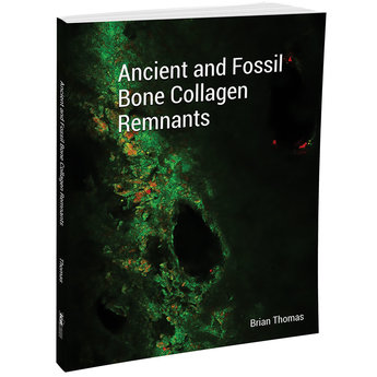 Ancient and Fossil Bone Collagen Remnants Book