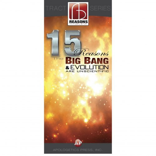 15 Reasons the Big Bang and Evolution are Unscientific Pamphlet