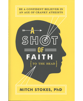 A Shot of Faith to the Head Book