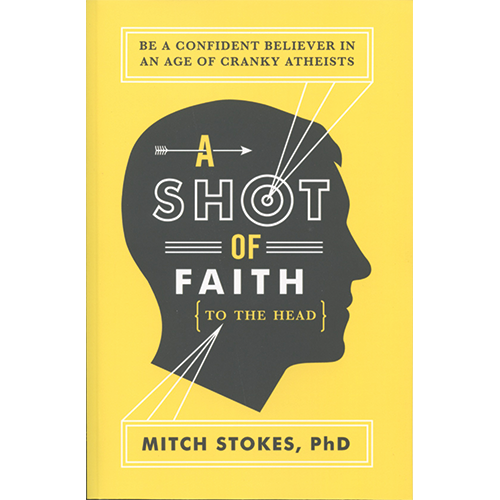 A Shot of Faith to the Head Book