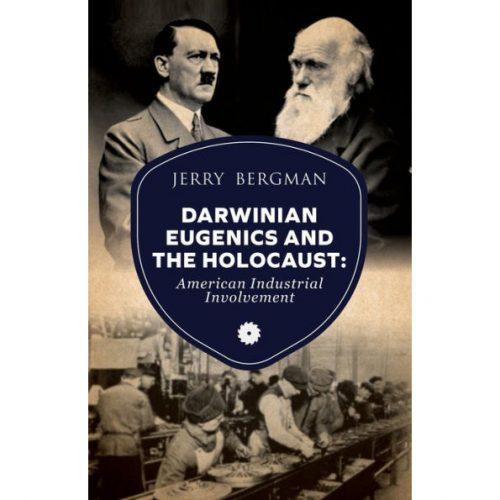 Darwinian Eugenics and the Holocaust Book